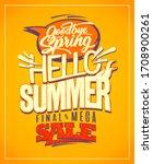 hello summer  good bye spring.... | Shutterstock . vector #1708900261