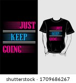 just keep going typography t...   Shutterstock .eps vector #1709686267