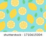 seamless pattern of fresh lemon   Shutterstock .eps vector #1710615304