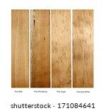 wood samples of pine red  pine...   Shutterstock . vector #171084641