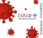 novel coronavirus  2019 ncov .... | Shutterstock .eps vector #1711108141