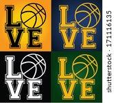 i love basketball   street ball ... | Shutterstock .eps vector #171116135