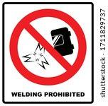 No Welding Sign. Vector...