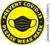 please wear medical mask... | Shutterstock .eps vector #1712698471