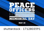 peace officers memorial day.... | Shutterstock .eps vector #1712803591