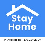 stay home text with house roof...   Shutterstock .eps vector #1712892307