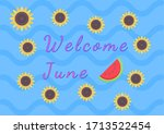 """""""welcome June"""" Phrase With A..."""