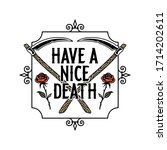 have a nice death poster color... | Shutterstock . vector #1714202611
