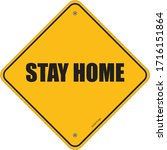 stay home sign  stayhome social ... | Shutterstock .eps vector #1716151864