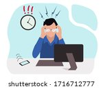 the man is annoyed at work....   Shutterstock .eps vector #1716712777