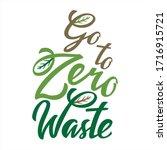 go to zero waste lettering icon.... | Shutterstock .eps vector #1716915721