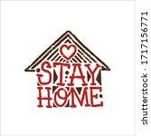 stay home. lettering poster... | Shutterstock .eps vector #1717156771