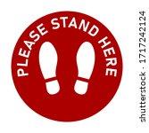 please stand here round floor... | Shutterstock .eps vector #1717242124