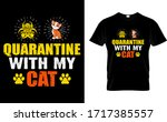 quarantine with my cat...   Shutterstock .eps vector #1717385557