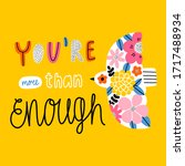you are more than enough ...   Shutterstock .eps vector #1717488934