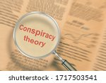 Conspiracy Theory. Focus On...
