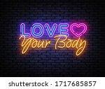 love your body neon sign vector ... | Shutterstock .eps vector #1717685857