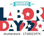 Happy Labor Day. Text Signs....
