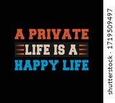 private life typography t shirt ... | Shutterstock .eps vector #1719509497