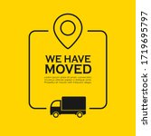 we have moved vector poster on... | Shutterstock .eps vector #1719695797