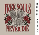 Eagle with Roses and Free Souls Slogan Artwork For Apparel and Other Uses