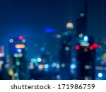 abstract  bokeh   cityscape of... | Shutterstock . vector #171986759
