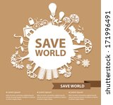 Go Green Concept. Save World...