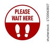 Please Wait Here Round Floor...