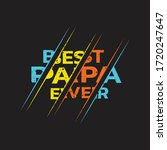 best papa ever happy father's... | Shutterstock .eps vector #1720247647