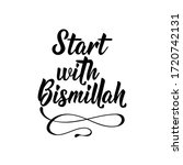 start with bismillah. ramadan...   Shutterstock .eps vector #1720742131