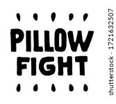 pillow fight text isolated on...   Shutterstock .eps vector #1721632507