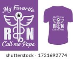 my favorite rn call me papa...   Shutterstock .eps vector #1721692774