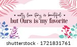 love quotes our love story is... | Shutterstock .eps vector #1721831761