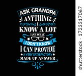 ask grandpa anything i know a... | Shutterstock .eps vector #1723317067