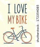 i love my bike. vector... | Shutterstock .eps vector #172354085