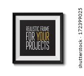 realistic frame. perfect for... | Shutterstock .eps vector #172399025