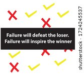 failure will defeat the loser....   Shutterstock .eps vector #1724245537
