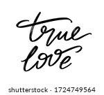 True Love. Vector Hand Drawn...