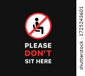 please do not sit here isolated ... | Shutterstock .eps vector #1725243601