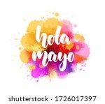 hola mayo  hello may in spanish ... | Shutterstock .eps vector #1726017397