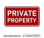 private property warning sign.... | Shutterstock .eps vector #1726473517