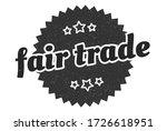 fair trade sign. fair trade... | Shutterstock .eps vector #1726618951