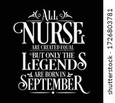all nurse are equal but legends ... | Shutterstock .eps vector #1726803781