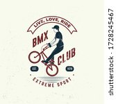 bmx extreme sport club badge  t ... | Shutterstock .eps vector #1728245467