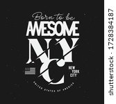 born to be awesome new york... | Shutterstock .eps vector #1728384187