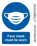 safety sign  face mask must be... | Shutterstock .eps vector #1728831031