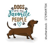 dogs are my favorite people  ... | Shutterstock .eps vector #1729049704