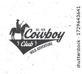 cowboy club badge. ranch rodeo. ... | Shutterstock .eps vector #1729643641