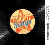 favorite songs  retro vinyl...   Shutterstock .eps vector #172972277