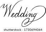 wedding. hand written... | Shutterstock .eps vector #1730694064